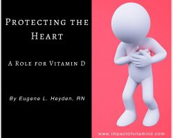 Protecting the Heart: A Role for Vitamin D